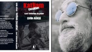 Çetin AĞAŞE'nin Yeni Kitabı ''Katliam Çocukları'' Çok Yakında Çıkıyor