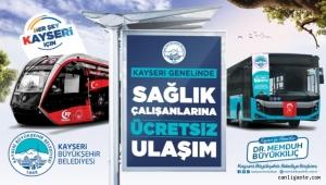 Kayseri'de Sağlık çalışanlarına ilçeler dahil ücretsiz ulaşım hakkı desteği